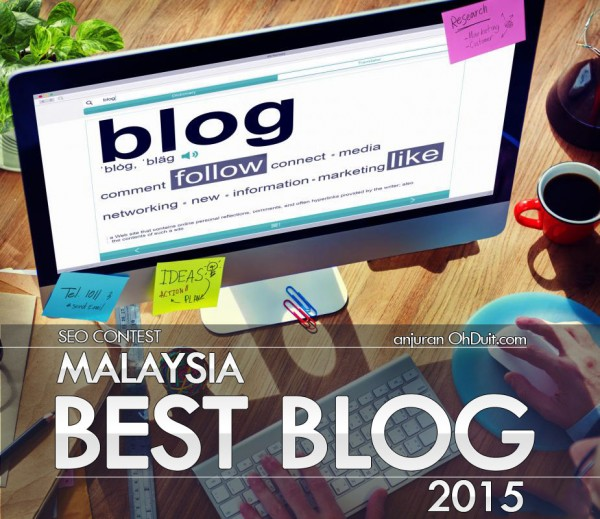 malaysia best blog, malaysia best blog 2015, buat duit online, blogger malaysia, teknik seo 2015, susu kambing segar, best blog malaysia, contest seo 2015