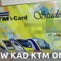 5 Langkah Mudah Renew Kad KTM I-Card Student Secara Online